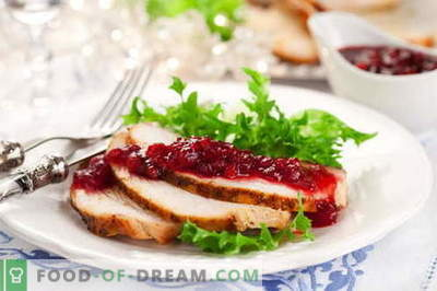 Cranberry sauce - the best recipes. How to properly and tasty cook cranberry sauce.