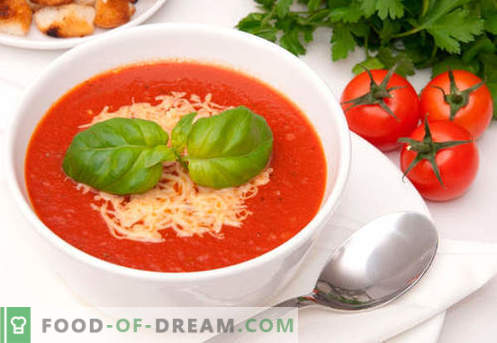 Супа од домати - докажани рецепти. Како правилно и вкусно да се готви супа од домати.